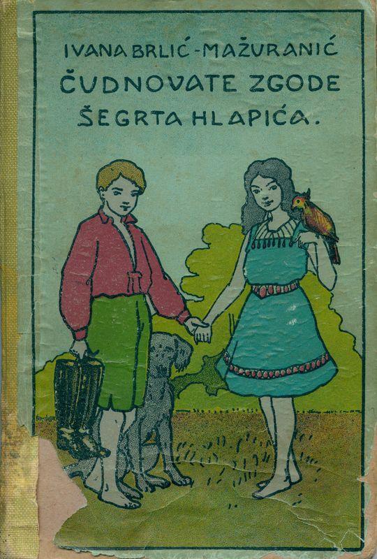 Čudnovate zgode šegrta Hlapića (korice, posveta, naslovnica)